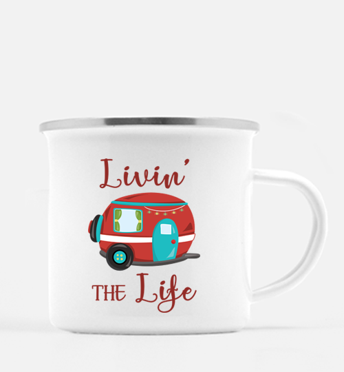 Graphics Inspire Mug - Livin' The Life Camping Life Fun RV Trailer 10 oz. Metal Camp Mug