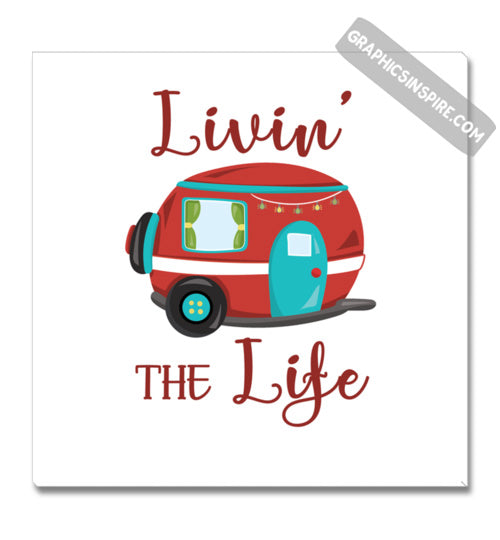 Graphics Inspire Canvas - Livin' The Life Camping Life Fun Red RV Trailer Canvas Wrap