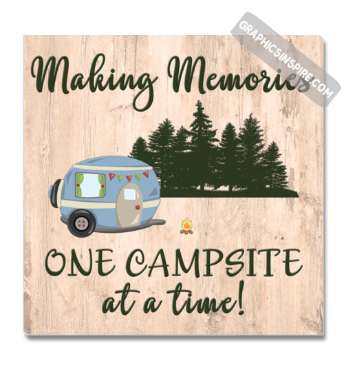 Graphics Inspire Canvas - Making Memories One Campsite At A Time Wood Look Rustic Canvas Wrap