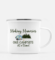 Graphics Inspire Mug - Making Memories One Campsite At A Time 10 oz. Metal RV Camp Mug