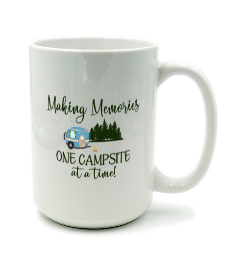Graphics Inspire Mug - Making Memories One Campsite At A Time Camping Mug