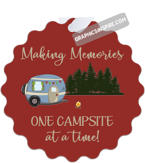 Graphics Inspire Ornament - Making Memories One Campsite At A Time Camping Metal Ornament