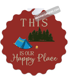 Graphics Inspire Ornament - This Is Our Happy Place Fun Tent Camping Red Metal Ornament