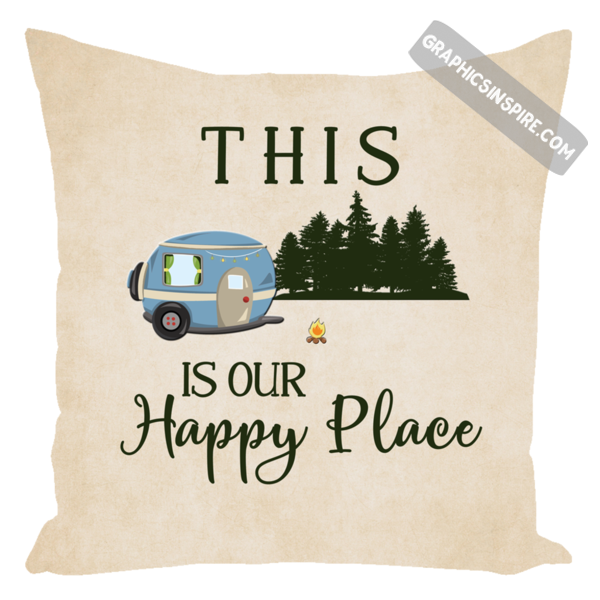 Graphics Inspire Pillow - This Is Our Happy Place Fun RV Camping Throw Pillow