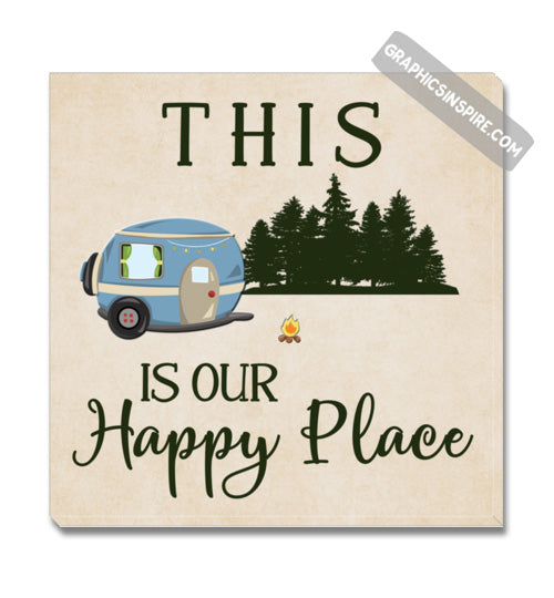 Graphics Inspire Canvas - This Is Our Happy Place Fun RV Camping Canvas Wrap