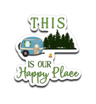 Graphics Inspire Decal - This Is Our Happy Place RV Camping Die-Cut Decal