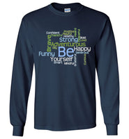 Graphics Inspire - BE Yourself Motivational Word Cloud to Inspire Navy Long Sleeve T-Shirt