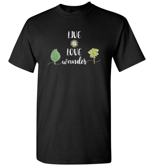 Graphics Inspire - LIVE LOVE Wander in Nature Wanderlust Black T-Shirt