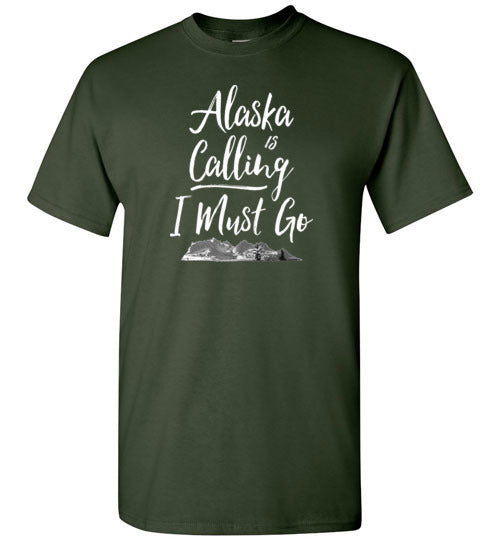 Graphics Inspire - Alaska is Calling & I Must Go Alaska Mountain Range Forest Green T-Shirt