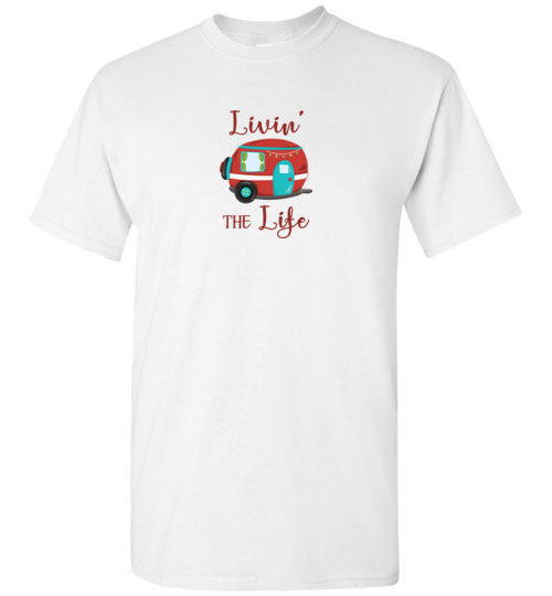 Graphics Inspire - Livin' The Life Camping Life Fun RV Trailer T-Shirt