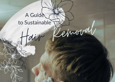 A Guide to Sustainable Hair Removal - a man shaving