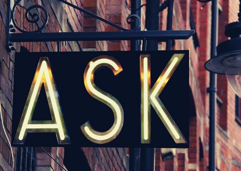 Sign showing the word 'ask'