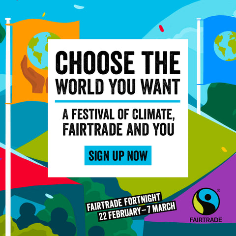 Fairtrade fortnight event - sign up