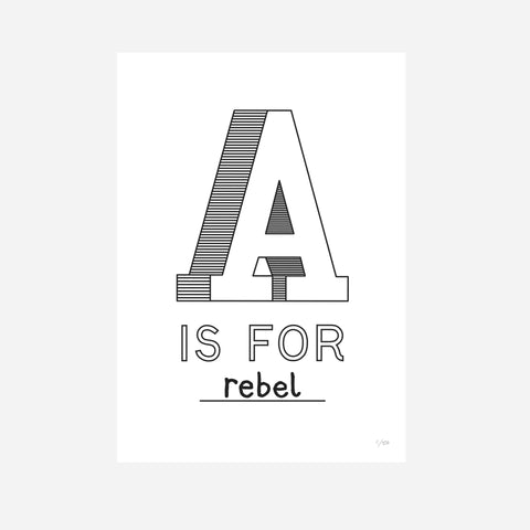 A is for Rebel