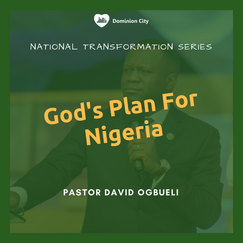 God's Plan For Nigeria (Pt. 2)