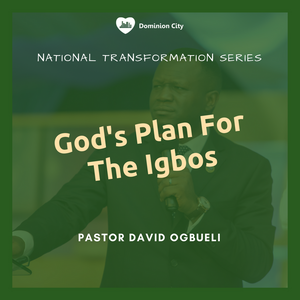 God's Plan For The Igbos