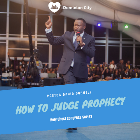 How To Judge Prophecy