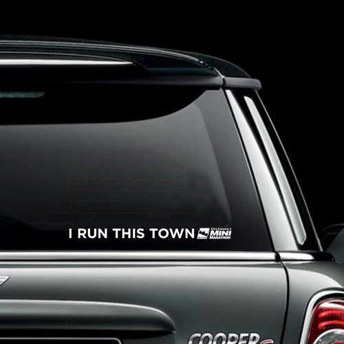 I Run This Town Decal