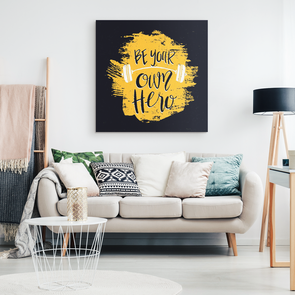 Sunshine Motivational Quotes Canvas Prints - Be Your Own Hero - Trendy Staples