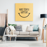 Sunshine Motivational Quotes Canvas Prints - Make Today A Happy Day - Trendy Staples