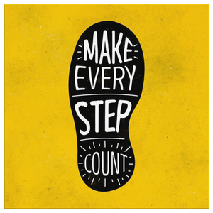 Sunshine Motivational Quotes Canvas Prints - Make Every Step Count - Trendy Staples