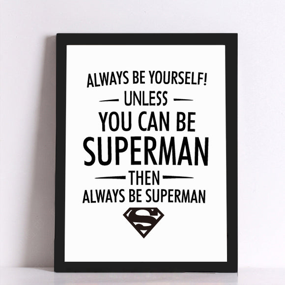You Can Be Superman Canvas Art Print - Trendy Staples