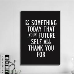 Inspirational Quote Canvas Art Print - Do Something Today... - Trendy Staples