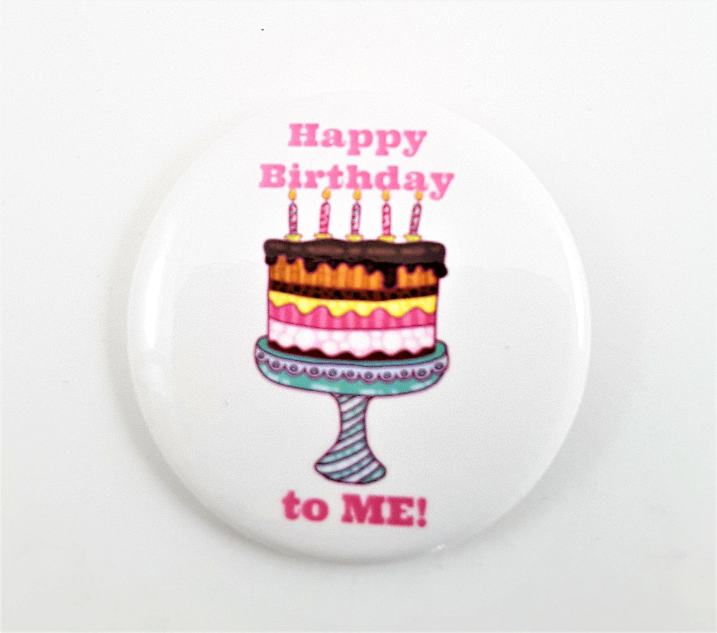 Birthday Buttons/Badges - TheLastWordBish.com