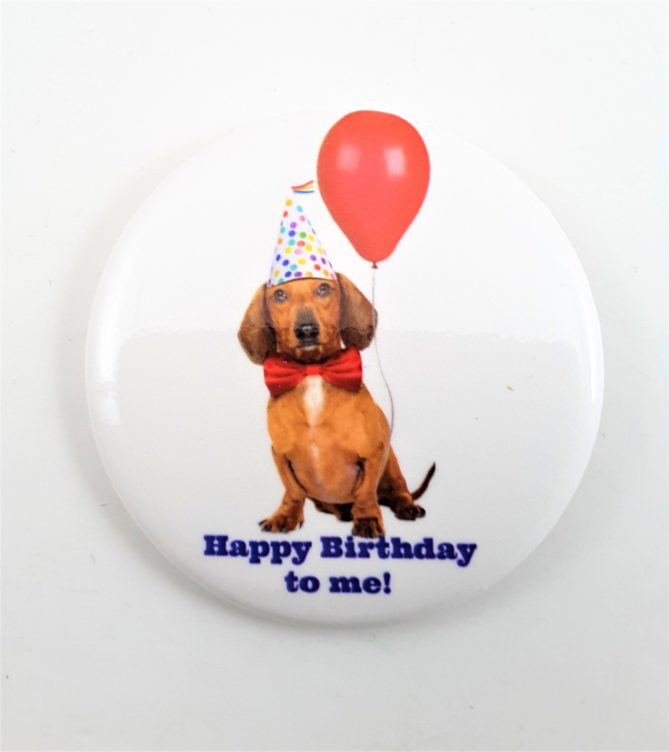 HAPPY BIRTHDAY TO ME! PARTY DOG BUTTON