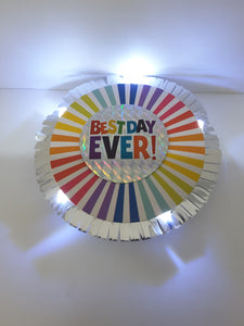 Light-Up Best Day Ever Button
