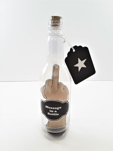 Middle Finger Salute Message in a Bottle - Male Hand - TheLastWordBish.com