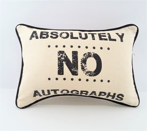 Natural denim Absolutely No Autographs pillow with black print