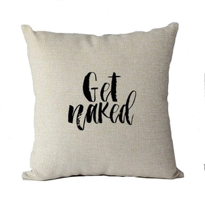 Get Naked Pillow Cover