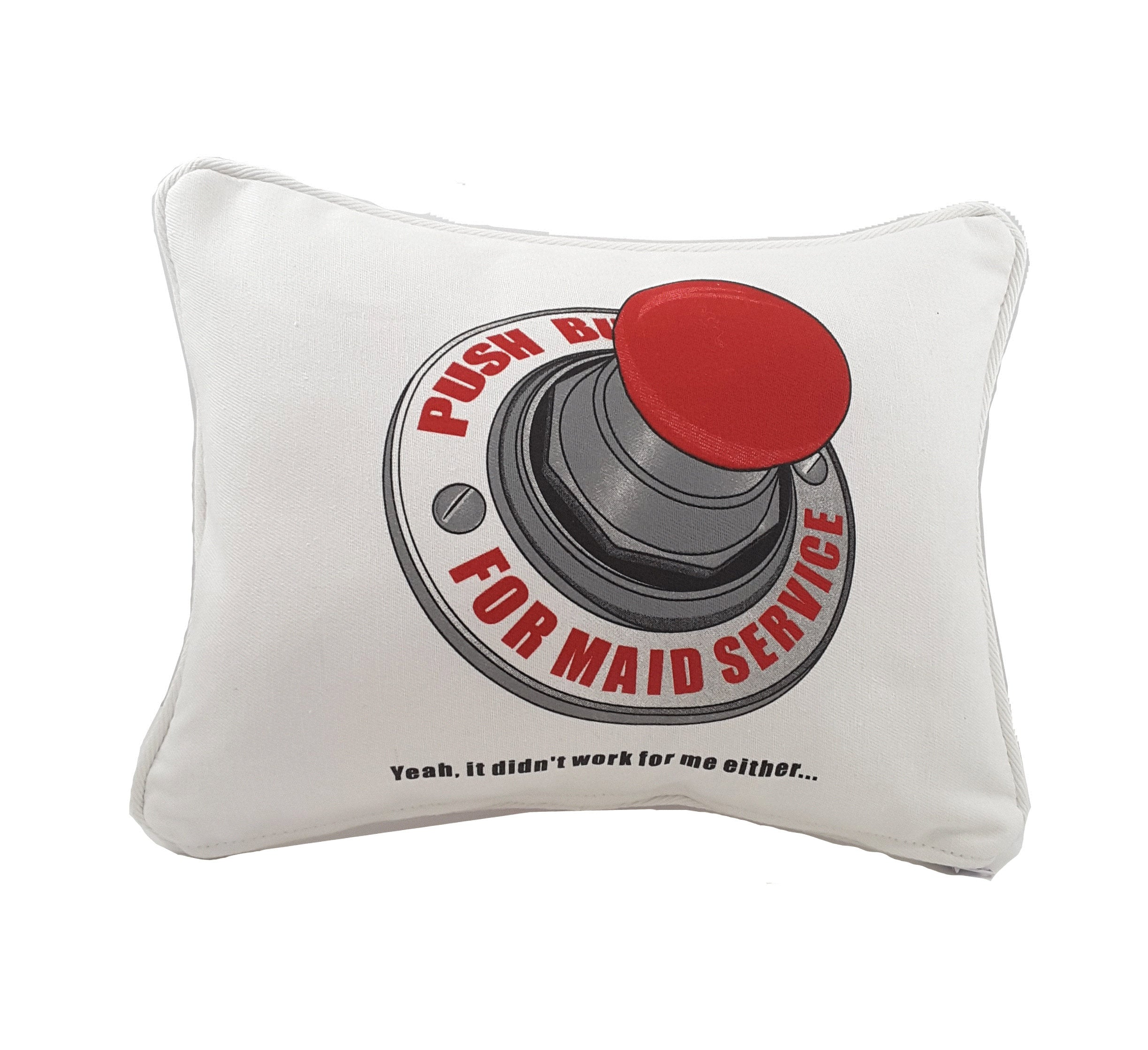 Funny Push Button for Maid Service Pillow - TheLastWordBish.com