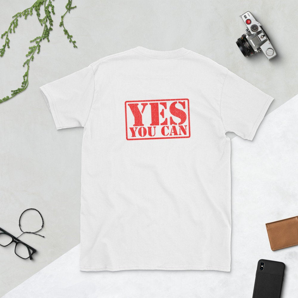 You Can Do It, Yes You Can, White Unisex T-Shirt - TheLastWordBish.com