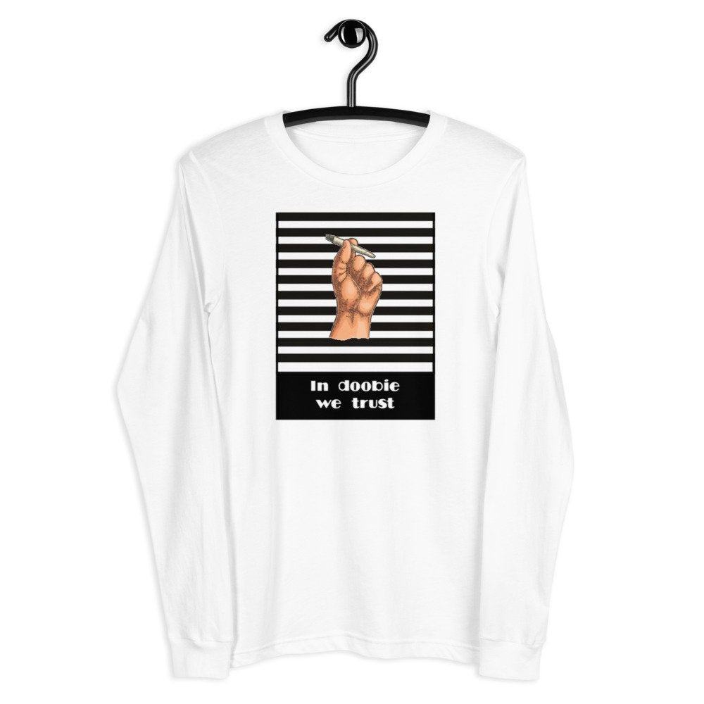 In Doobie We Trust Unisex White  Long Sleeve Tee - TheLastWordBish.com