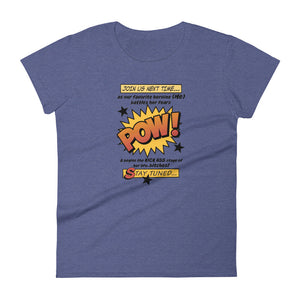 Funny & Inspirational SuperHero (Heroine) Comic Book Style Women's Short Sleeve T-shirt - TheLastWordBish.com