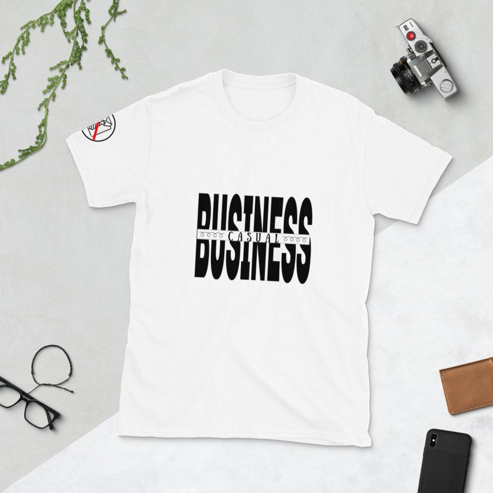Funny Business Casual Short-Sleeve Unisex T-Shirt, Office clothing, Business Tee - The Last Word Bish
