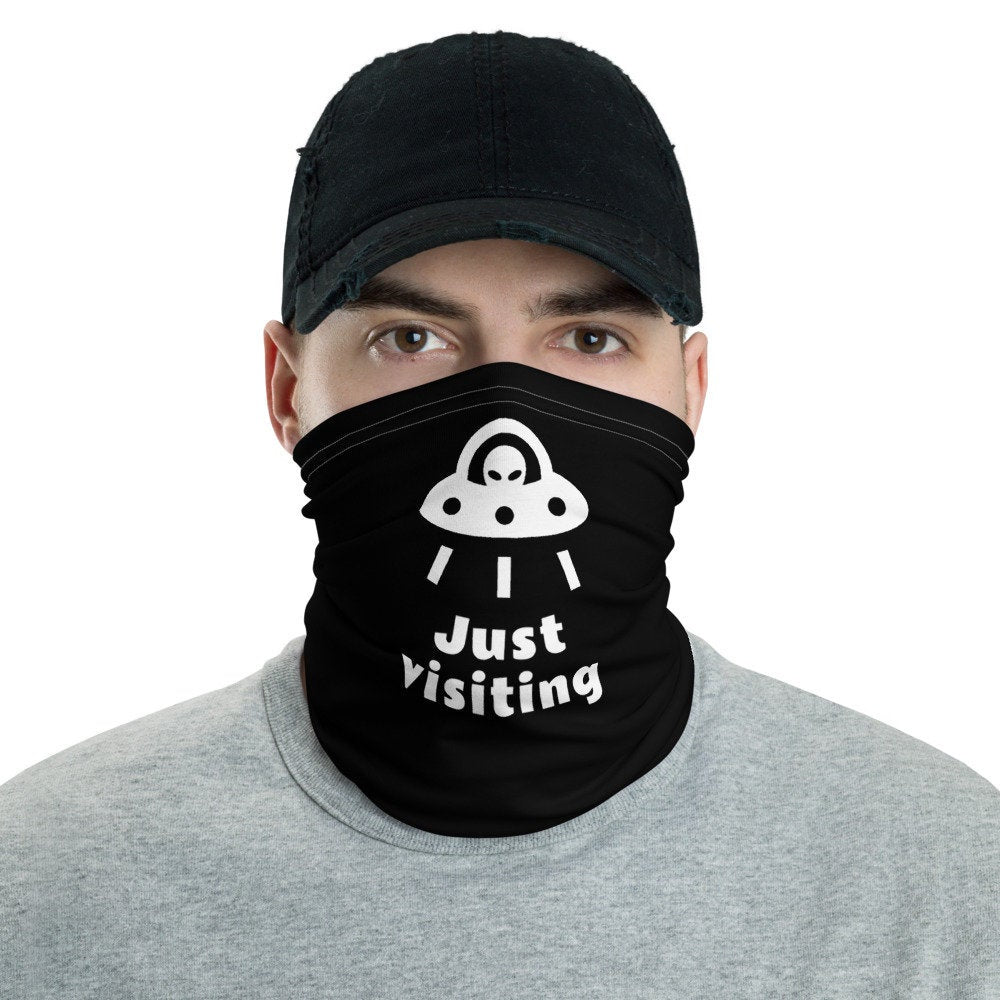 "Funny Face Mask, ""Just Visiting"" Alien Spaceship, Neck Gaiter - TheLastWordBish.com"