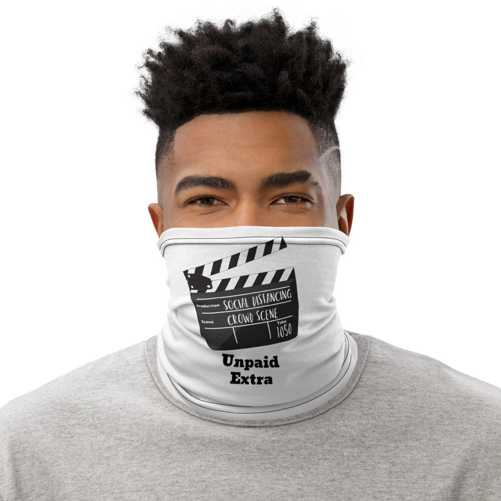 Funny Face Mask, Movie Clapperboard, Unpaid Extra Neck Gaiter - TheLastWordBish.com