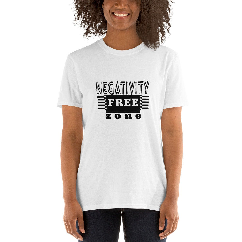Inspirational Negativity-Free Zone Featured on Short-Sleeve Unisex T-Shirt - TheLastWordBish.com