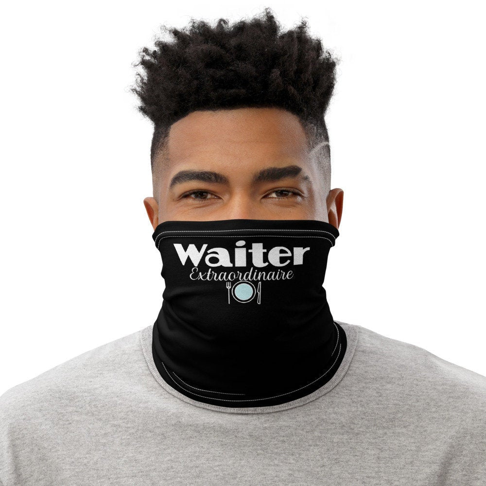Waiter Face Mask, Waiter Extraordinaire Neck Gaiter - TheLastWordBish.com