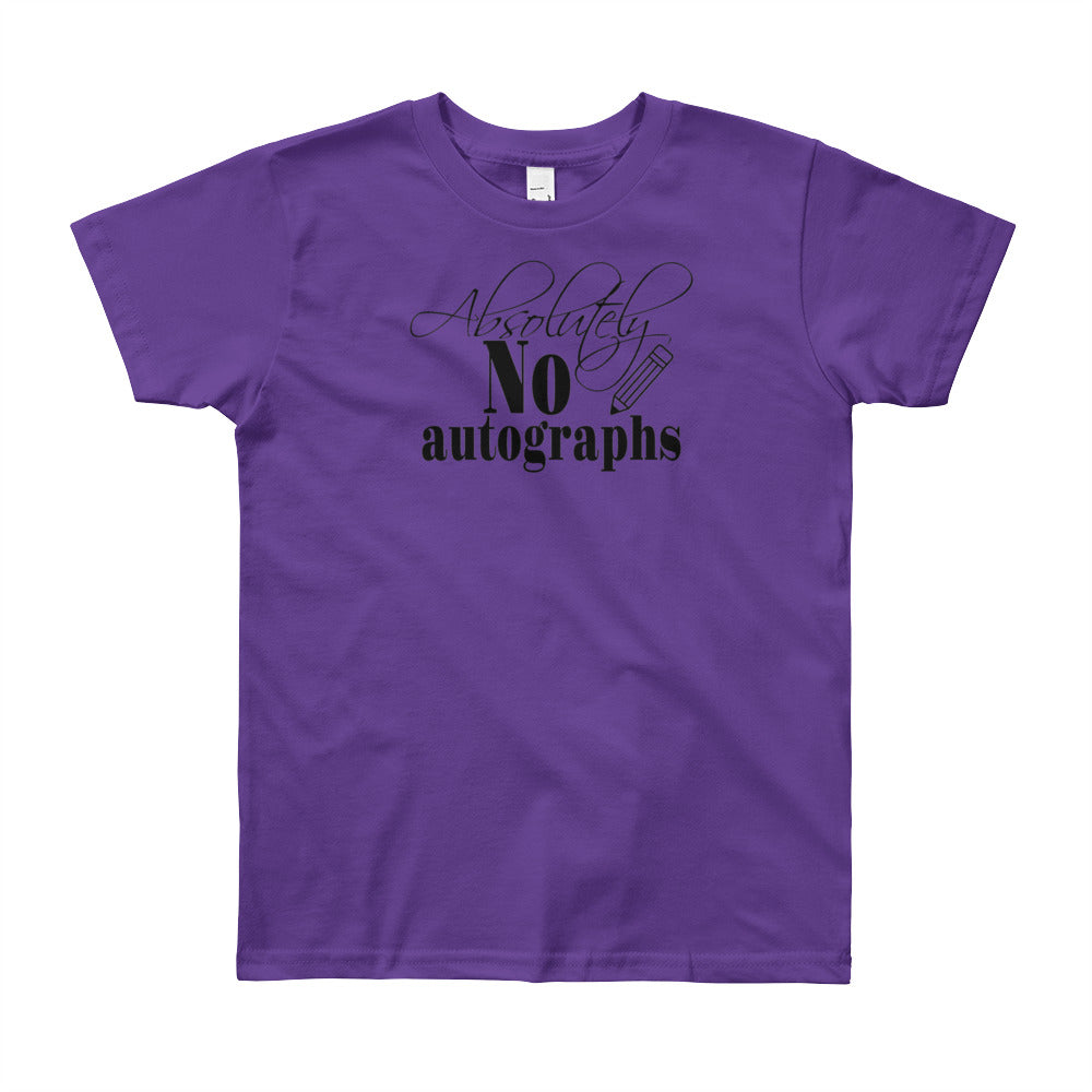 Funny Youth Children's Unisex T-shirt - Absolutely No Autographs - Free Shipping! - TheLastWordBish.com
