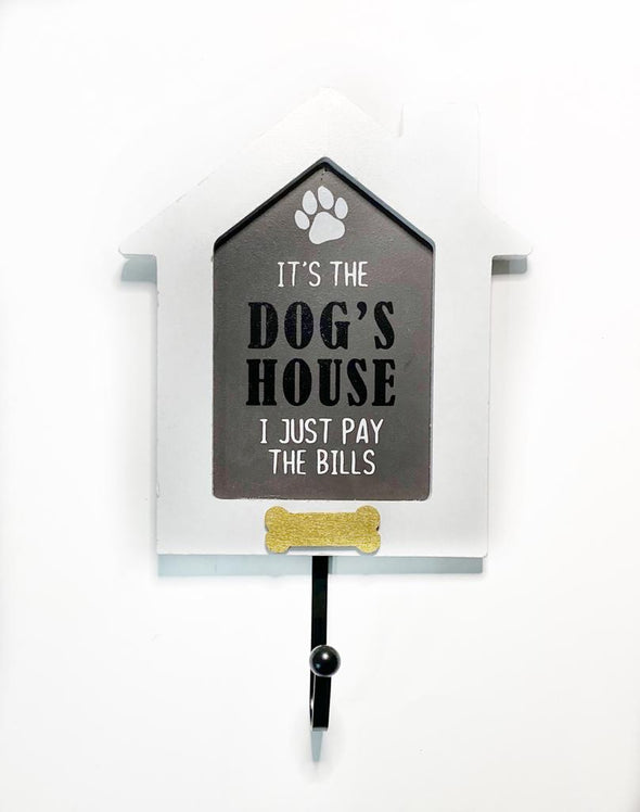 Cuadro Pequeño - It's the Dog's House I just pay the bills