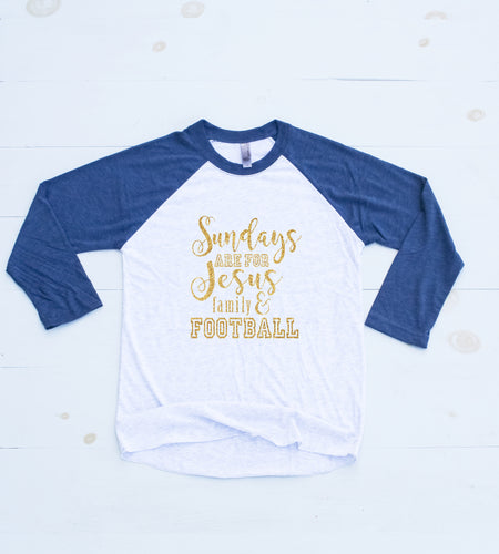 SUNDAYS ARE FOR JESUS, FAMILY, & FOOTBALL Baseball Tee