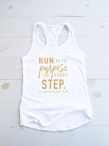RUN WITH PURPOSE IN EVERY STEP - 1 CORINTHIANS 9:26 Tank Top