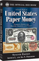 Whitman Red Book of United States Paper Money: 7th Edition