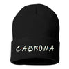 Cabrona Friends Font Cuffed Beanie, Cuffed Beanie Cap, Cabrona Embroidery, Embroidered Beanie Cap, Friends Font, Custom Embroidery, DSY Lifestyle Beanie, Black Cuffed Beanie, Made in LA