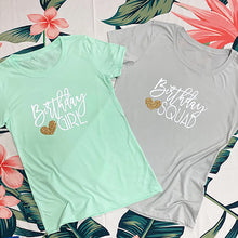Load image into Gallery viewer, Birthday Girl & Birthday Squad Tshirts