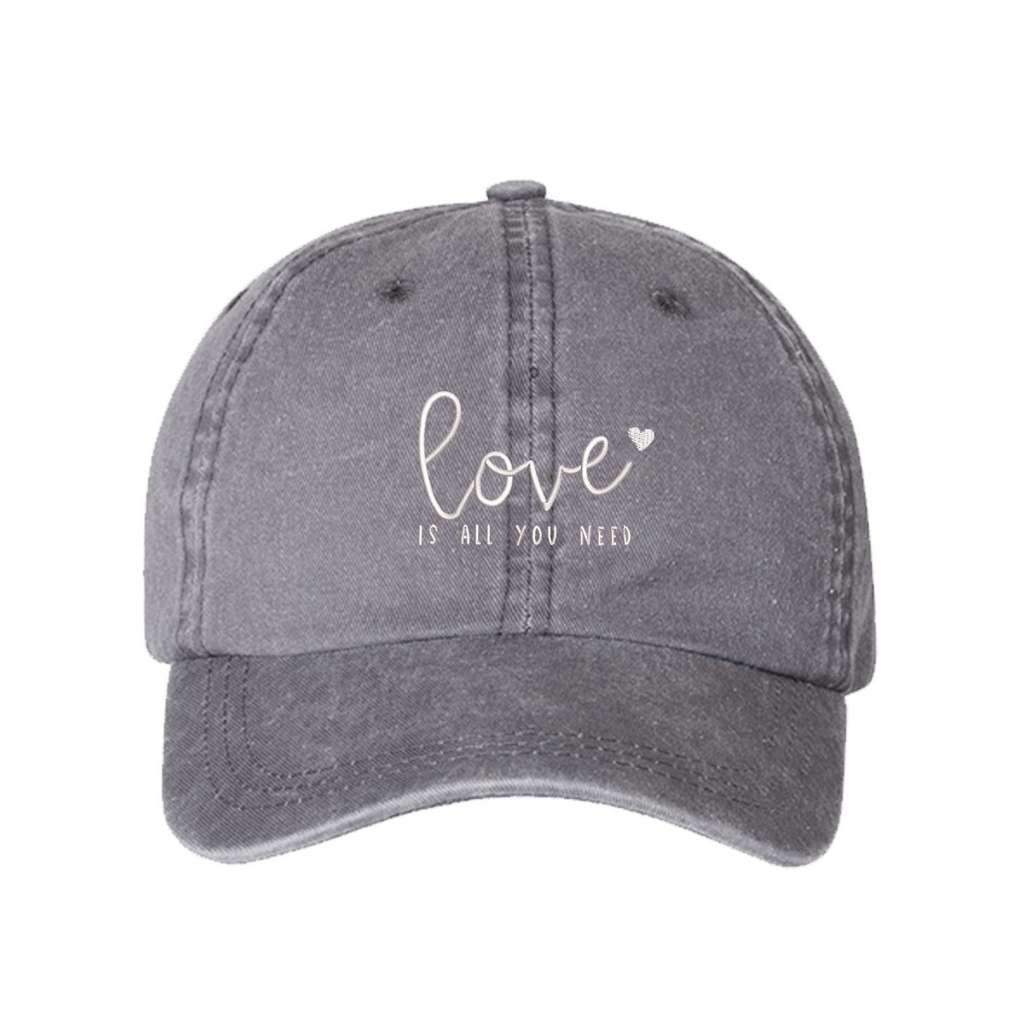 Gray washed hat with love is all you need embroidered in white- DSY Lifestyle